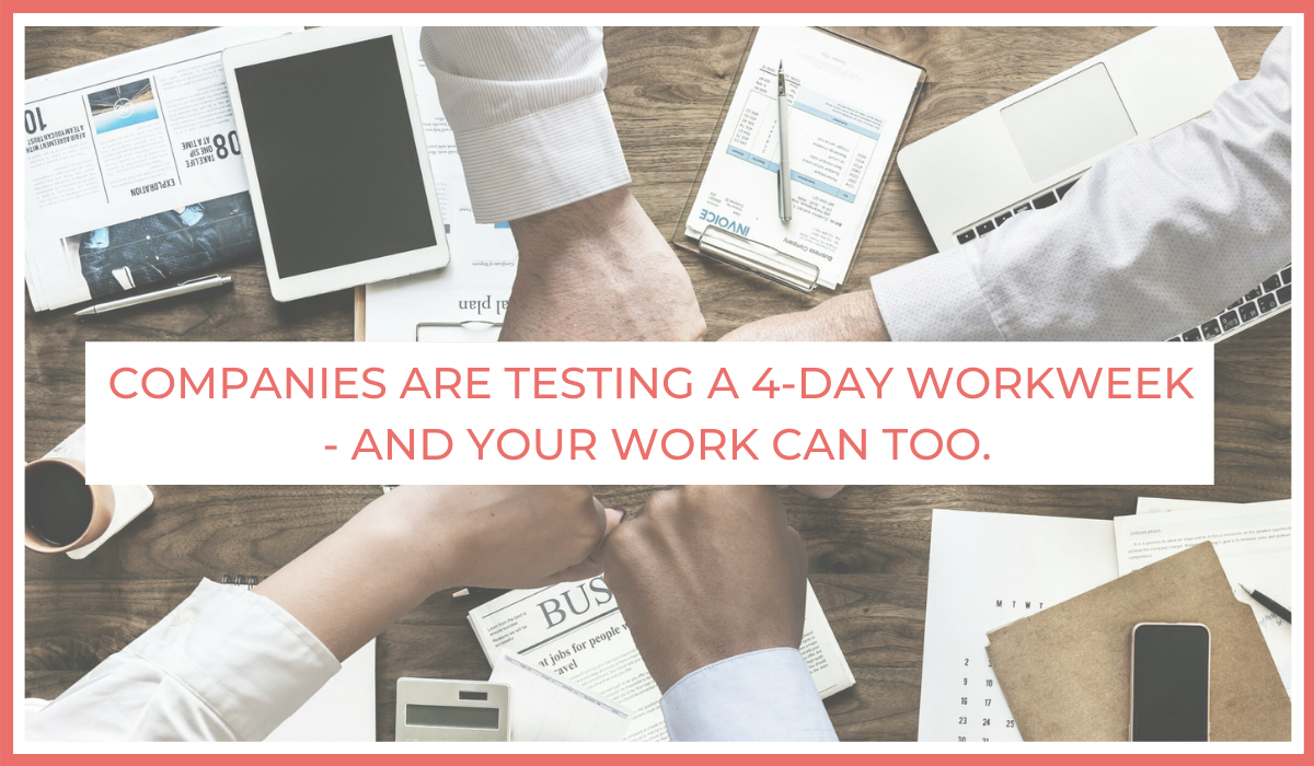 Companies Are Testing a 4-Day Workweek - and Your Work Can Too. | Joe Sanok | Thursday is the New Friday | Book Launch | 4-day workweek | companies doing a 4-day workweek
