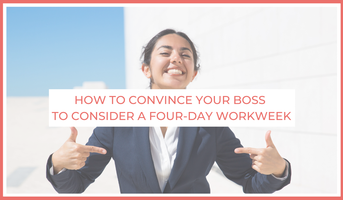 How to convince your boss to consider a four-day workweek | Joe Sanok | Thursday Is The New Friday | Blog Article on Fast Company